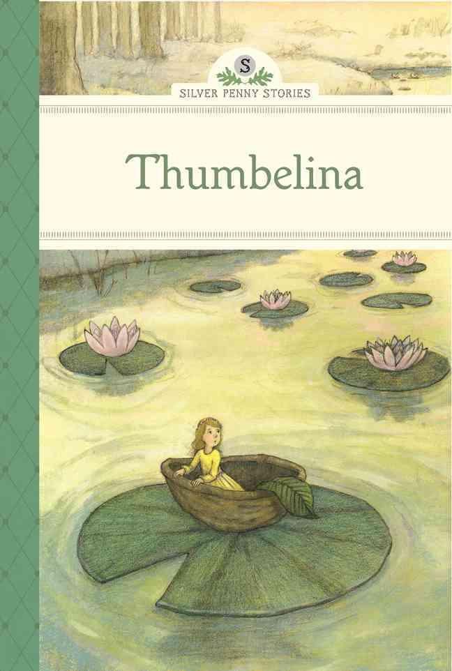 Thumbelina By Olmstead, Kathleen/ Olafsdottir, Linda (ILT)